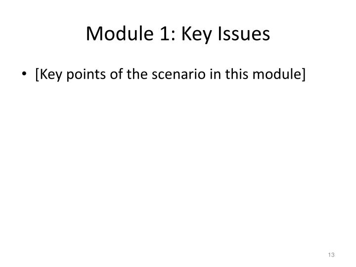 Module 1: Key Issues