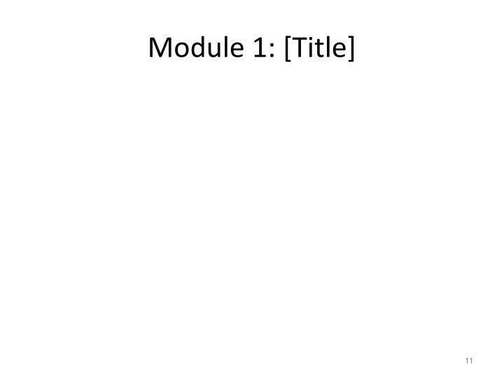 Module 1: [Title]