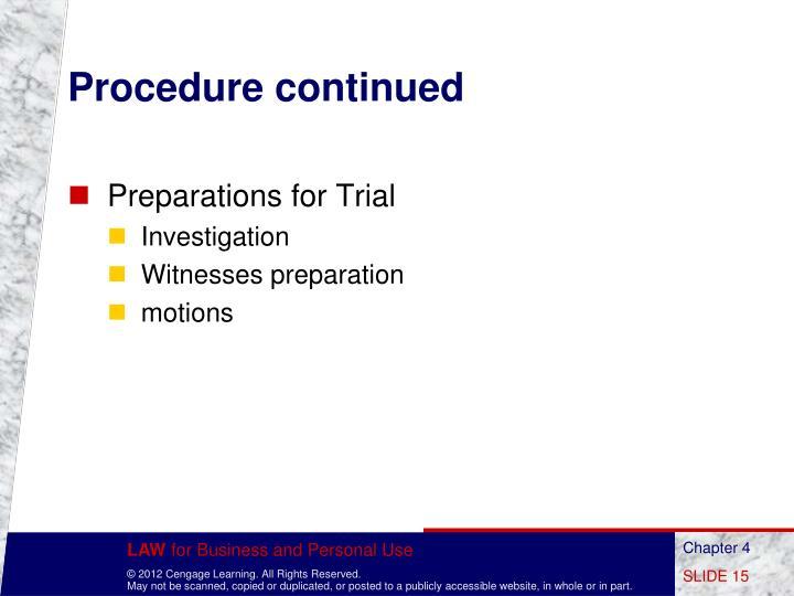 Procedure continued