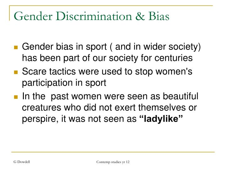 Gender Discrimination & Bias