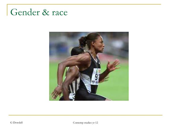 Gender & race