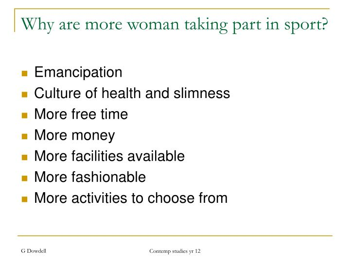 Why are more woman taking part in sport?
