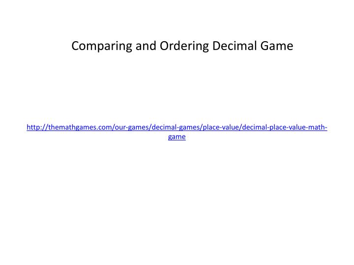 http://themathgames.com/our-games/decimal-games/place-value/decimal-place-value-math-game