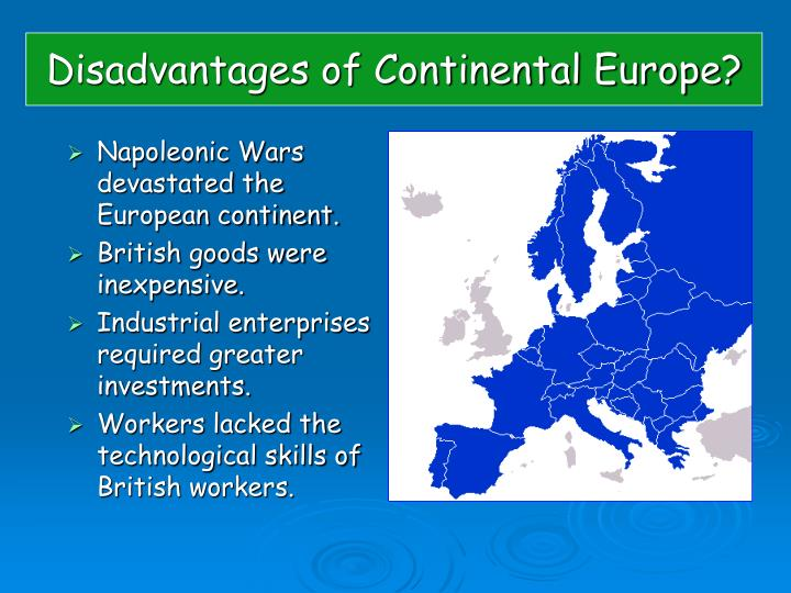 Disadvantages of Continental Europe?