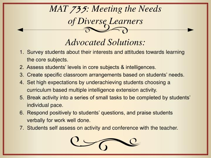 Mat 735 meeting the needs of diverse learners1