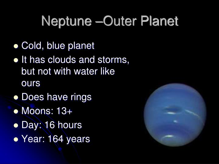 Neptune –Outer Planet