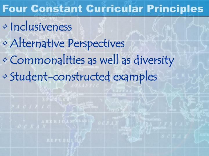 Four Constant Curricular Principles