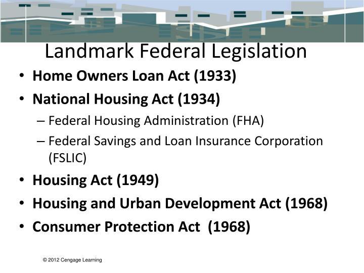 Landmark Federal Legislation