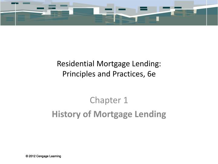 Residential mortgage lending principles and practices 6e