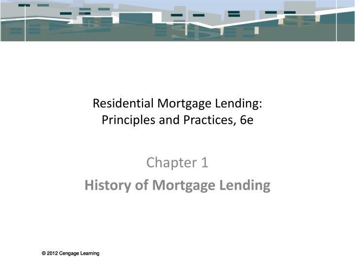 Residential Mortgage Lending: