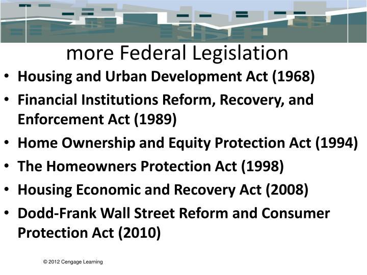 more Federal Legislation