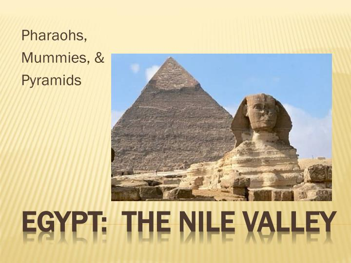 Egypt the nile valley