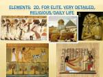 elements 2d for elite very detailed religious daily life