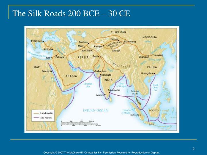The Silk Roads 200 BCE – 30 CE