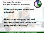 case study technology peer self and teacher assessment