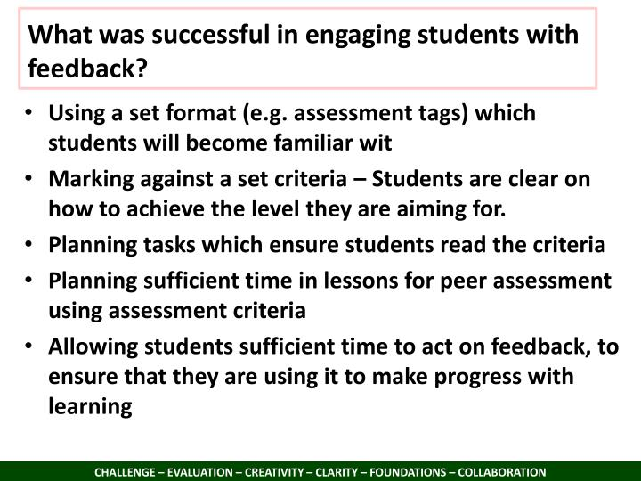 What was successful in engaging students with feedback?