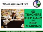 who is assessment for