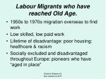 labour migrants who have reached old age