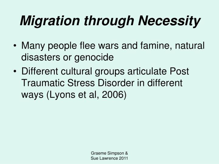 Migration through Necessity