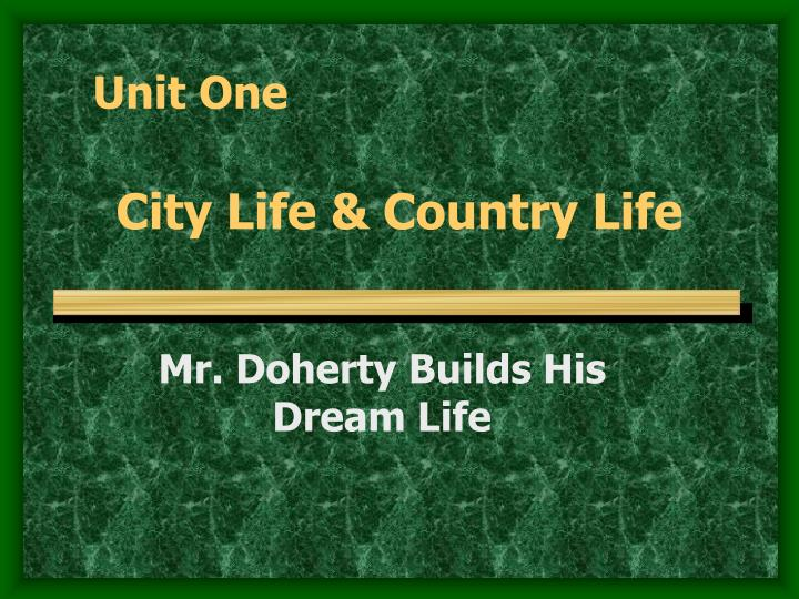 between a city life and a country life essay There are many differences between the city life and country life if you live in the city and have never been to the country, you may wonder what the country life will be understand another way of life is not very easy and you may need to start learning some knowledge of various categories.