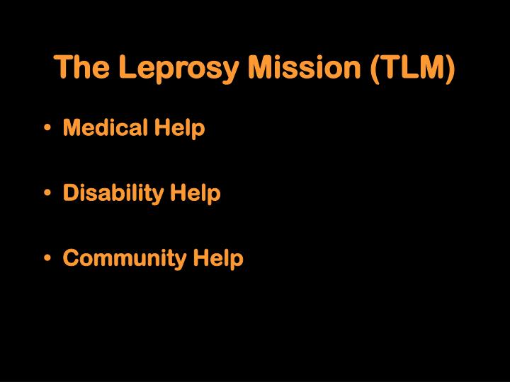 The Leprosy Mission (TLM)