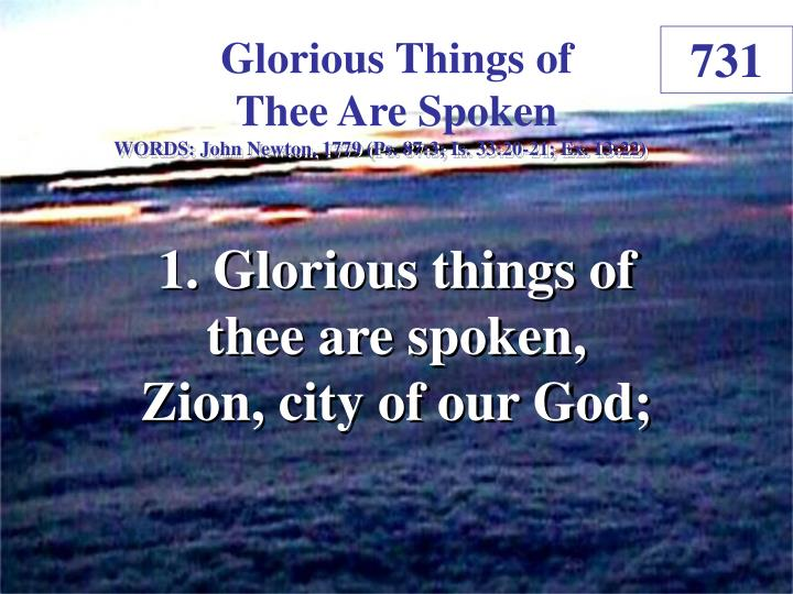 Glorious things of thee are spoken 1