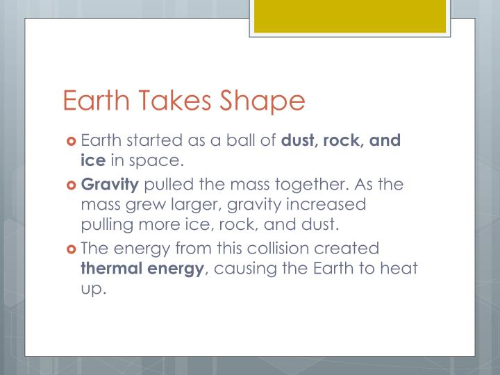 Earth Takes Shape