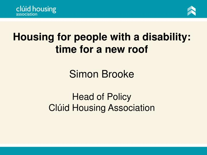 Housing for people with a disability: