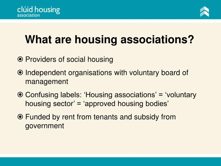 What are housing associations?