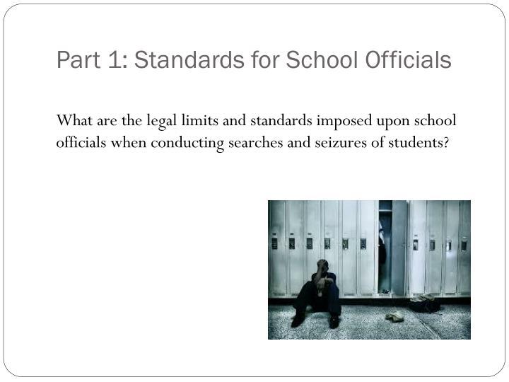 Part 1: Standards for School Officials