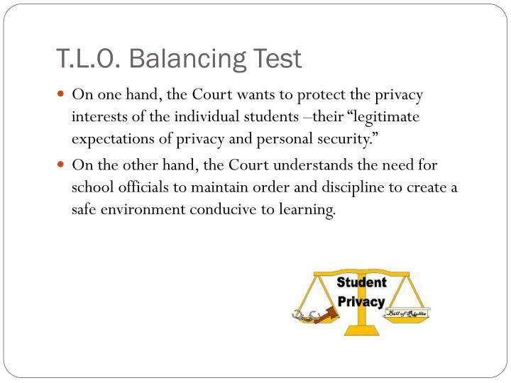T.L.O. Balancing Test