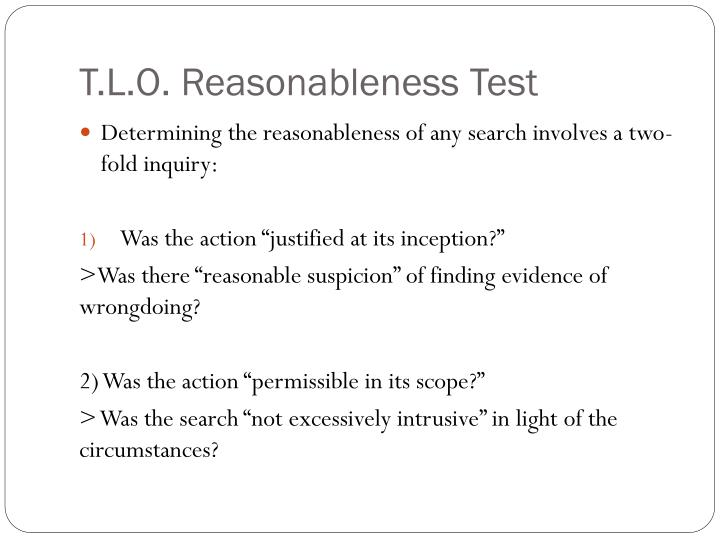 T.L.O. Reasonableness Test