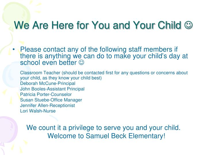 We Are Here for You and Your Child