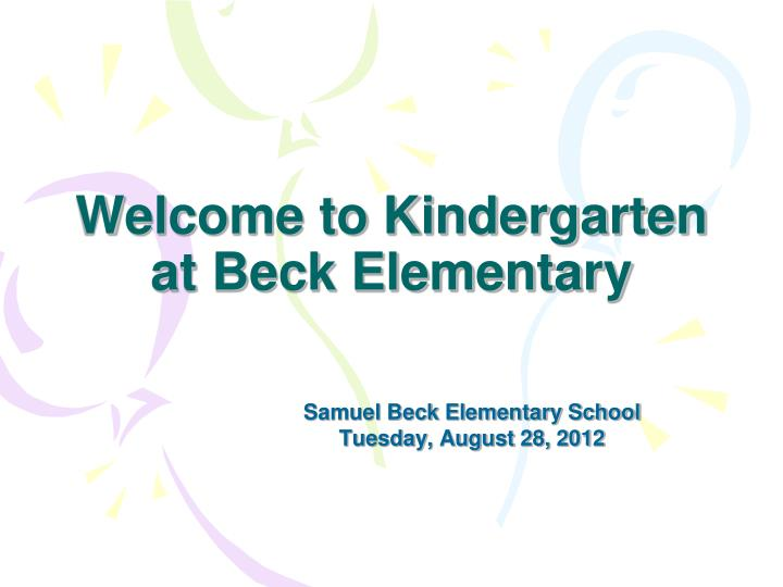 Welcome to kindergarten at beck elementary