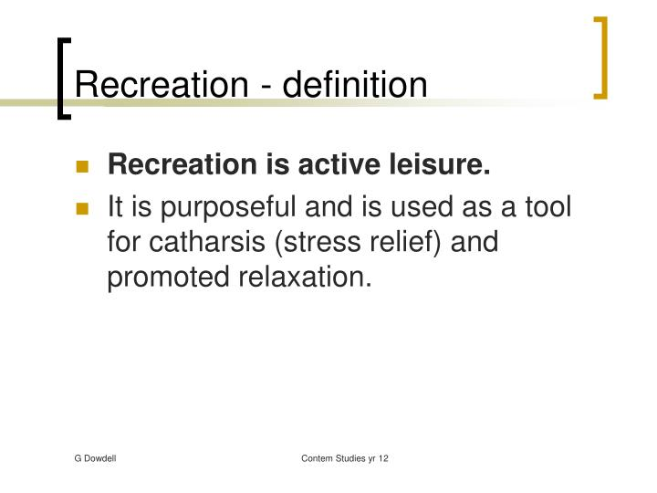 Recreation - definition