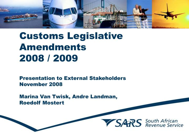 Customs Legislative Amendments