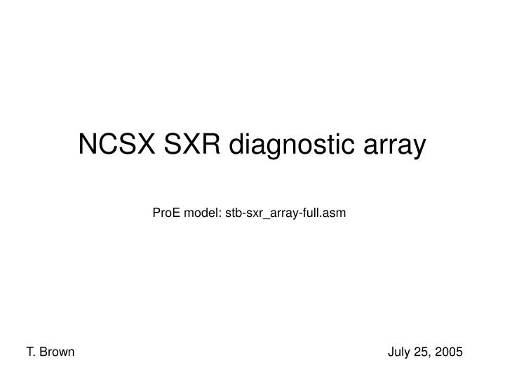 ncsx sxr diagnostic array