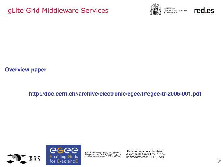 gLite Grid Middleware Services