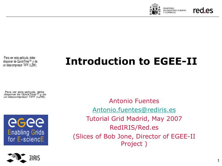 Introduction to egee ii