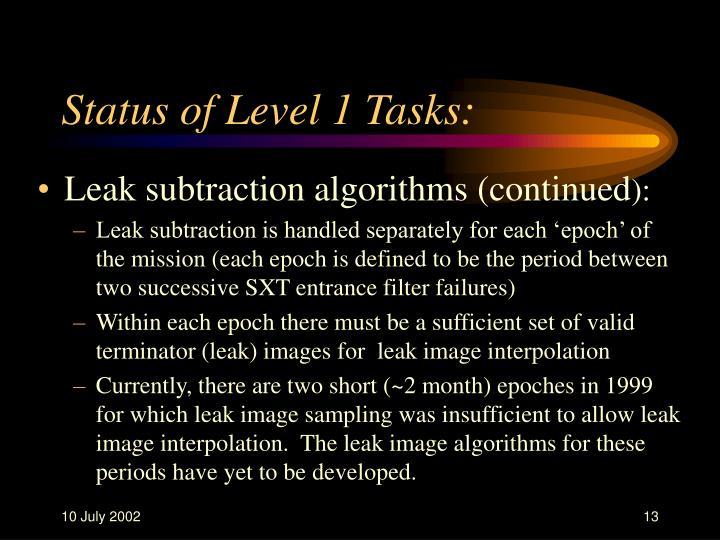 Status of Level 1 Tasks: