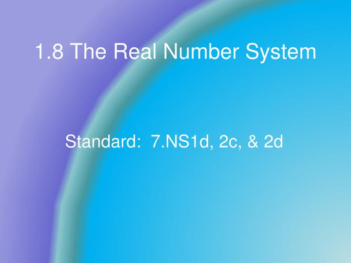 1 8 the real number system