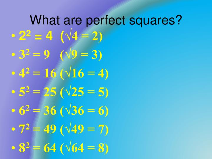 What are perfect squares?