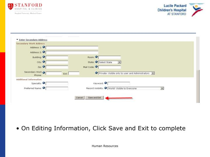 On Editing Information, Click Save and Exit to complete