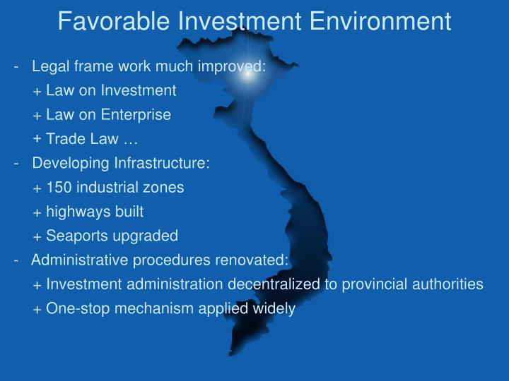 Favorable Investment Environment