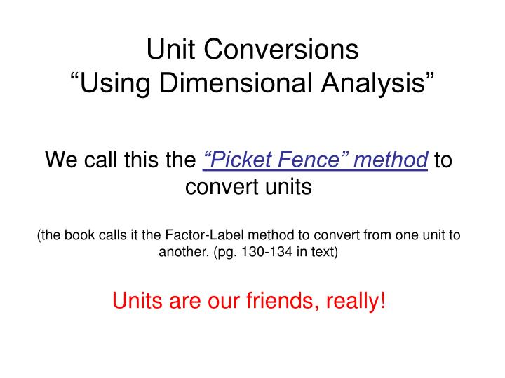 Unit conversions using dimensional analysis