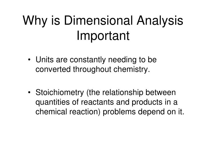 Why is dimensional analysis important