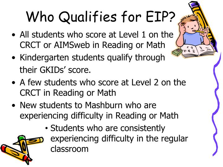 Who Qualifies for EIP?