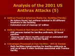 analysis of the 2001 us anthrax attacks 5