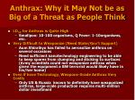 anthrax why it may not be as big of a threat as people think