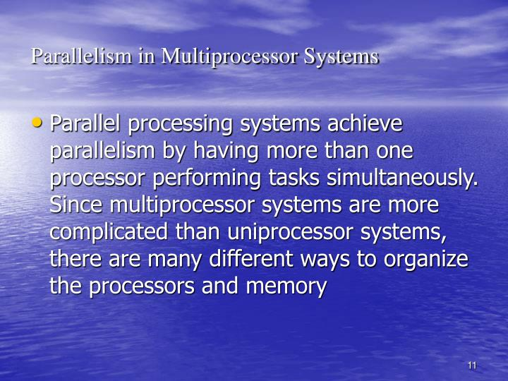 Parallelism in Multiprocessor Systems